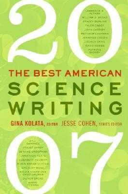 The Best American Science Writing 2007 by Gina Kolata