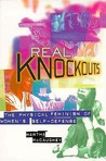 Real Knockouts: The Physical Feminism of Women's Self-Defense