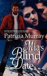 MIA's Blind Date