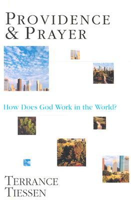 Providence Prayer by Terrance L. Tiessen