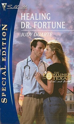Healing Dr. Fortune by Judy Duarte