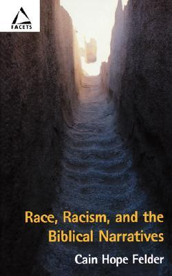 Race, Racism, and the Biblical Narratives