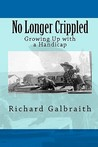 No Longer Crippled: Growing Up with a Handicap