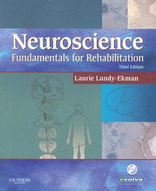 Neuroscience: Fundamentals for Rehabilitation [With CDROM]