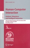Human-Computer Interaction: Ambient, Ubiquitous and Intelligent Interaction