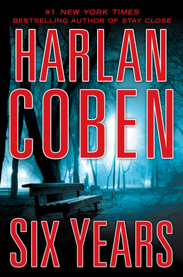 Image result for book cover of six years by harlan coben