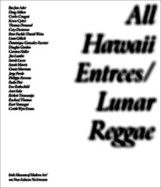 All Hawaii Entrees/Lunar Reggae