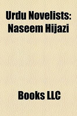 Urdu Novelists: Naseem Hijazi