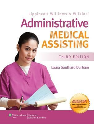 Lippincott Williams  Wilkins' Administrative Medical Assisting