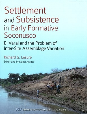 Settlement and Subsistence in Early Formative Soconusco: El Varal and the Problem of Inter-Site Assemblage Variation