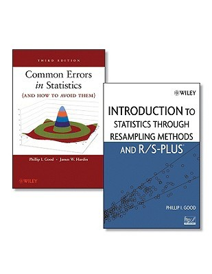 Common Errors in Statistics (and How to Avoid Them) [With Introduction to Statistics Through Resampling]