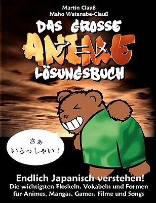 Das große Anime Lösungsbuch by Maho Watanabe-Clauss