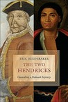 The Two Hendricks: Unraveling a Mohawk Mystery