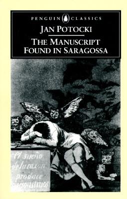 The Manuscript Found in Saragossa by Jan Potocki