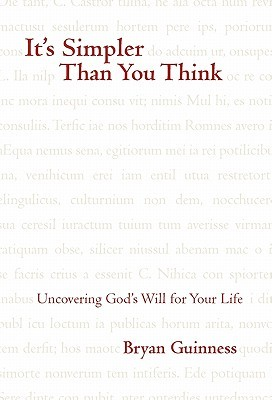 it-s-simpler-than-you-think-uncovering-god-s-will-for-your-life