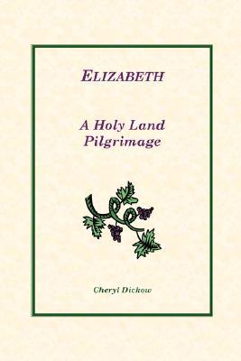 Ebooks - audio - descarga gratuita Elizabeth: A Holy Land Pilgrimage