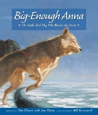 big-enough-anna-the-little-sled-dog-who-braved-the-arctic