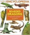 Bearded Dragons: Expert Practical Guidance on Keeping Bearded Dragons and Other Dragon Lizards
