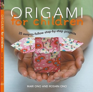 Origami for Children by Mari Ono