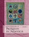 Encyclopedia of Religion in America, 4-Volume Set