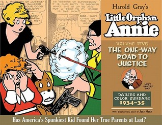 Little Orphan Annie, Vol. 5: The One-Way Road to Justice, 1933-1935