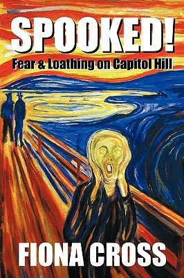 Spooked!: Fear and Loathing on Capitol Hill