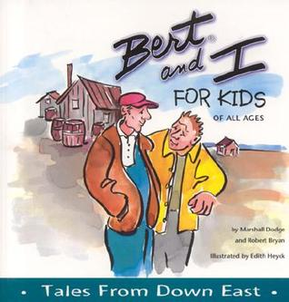Bert and I for Kids of All Ages