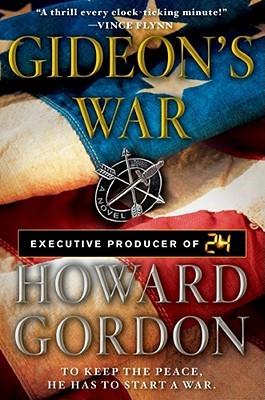 Gideon's War by Howard Gordon