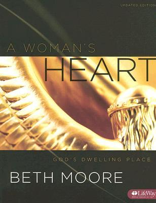 A Woman's Heart by Beth Moore