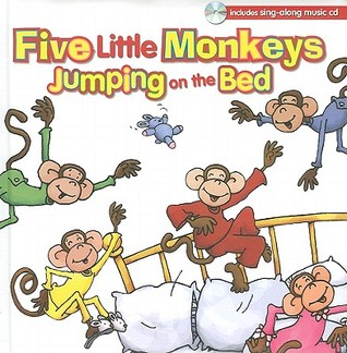Five Little Monkeys Jumping on the Bed [With Sing-Along Music CD]