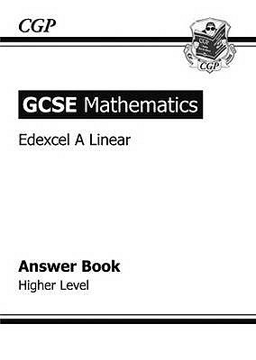 Mathematics: GCSE: Edexcel A Linear: Answer Book: Higher Level