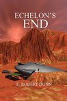 Echelon's End: Book 2: Sidereal Quest