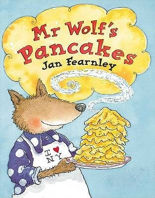 Mr Wolfs Pancakes By Jan Fearnley