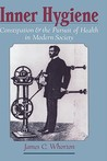 Inner Hygiene: Constipation and the Pursuit of Health in Modern Society