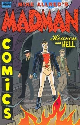 Madman Comics Volume 4: Heaven and Hell (G-Men from Hell 1-5)