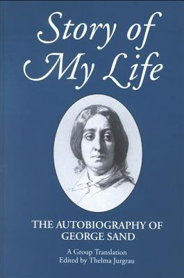 story-of-my-life-the-autobiography-of-george-sand