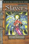 Vezendi's Shadow (Slayers, #6)