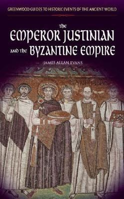 The Emperor Justinian and the Byzantine ...