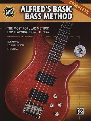 Alfred's Basic Bass Method Complete: The Most Popular Method for Learning How to Play