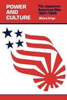 Power and Culture: The Japanese-American War, 1941-1945