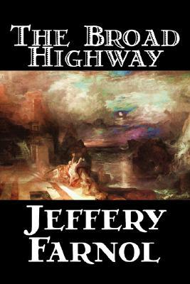 the-broad-highway-by-jeffery-farnol-fiction-action-adventure-historical