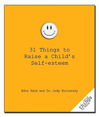 31-things-to-raise-a-child-s-self-esteem