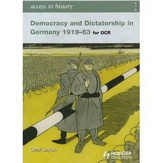 Access to History, Democracy and Dicatorship in Germany 1919-63