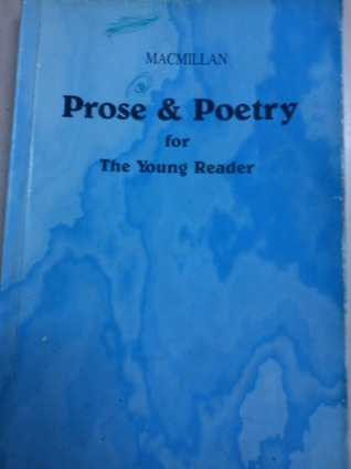 Prose and Poetry for The Young Reader