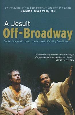 A Jesuit Off-Broadway by James Martin