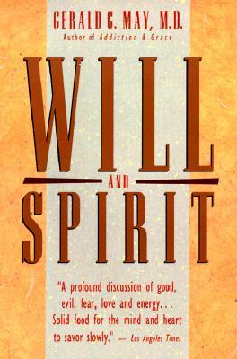 Will and Spirit by Gerald G. May