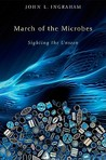 March of the Microbes: Sighting the Unseen