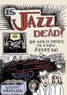 Is Jazz Dead? by Stuart Nicholson