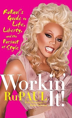 workin-it-rupaul-s-guide-to-life-liberty-and-the-pursuit-of-style