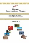 1400+ Chinese Conversational Phrases: Learn Chinese With Its Most Common Everyday Expressions